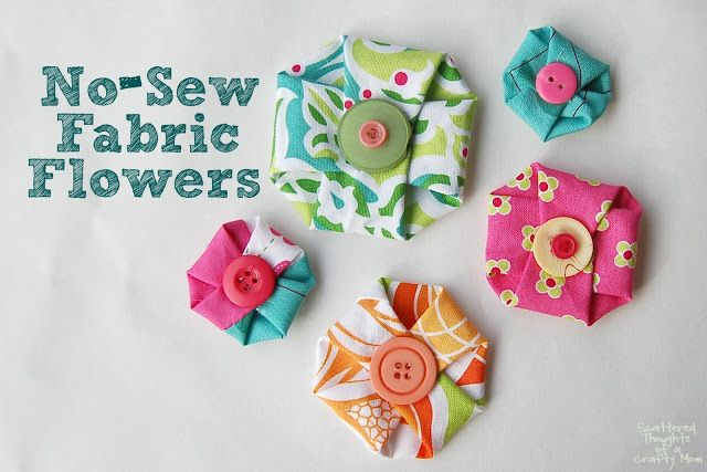 Scattered Thoughts of a Crafty Mom:  No Sew Fabric Flowers
