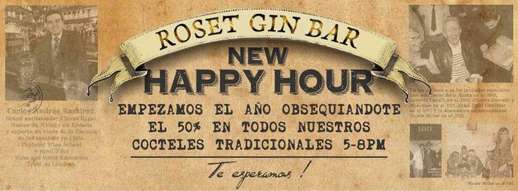 ROSET HAPPY HOUR DE 5 A 8 PM EN TODOS LOS COCTELES TRADICIONALES!!