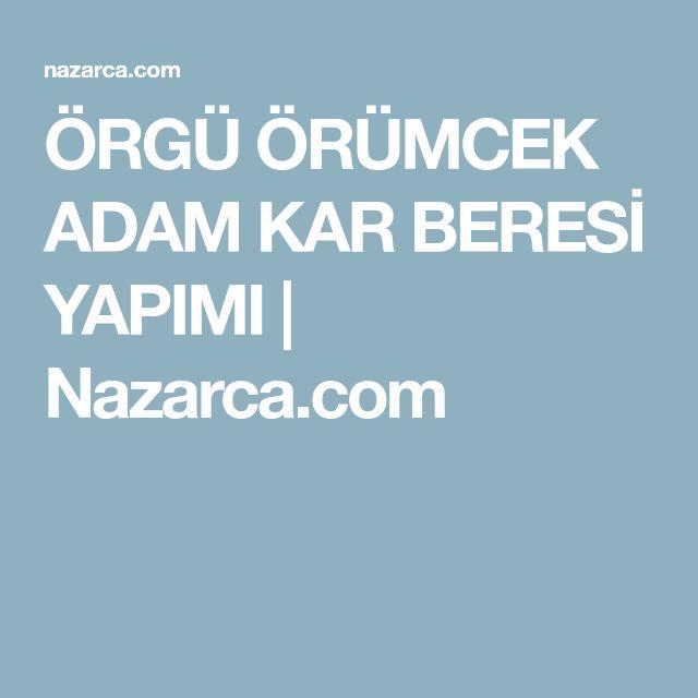 ÖRGÜ ÖRÜMCEK ADAM KAR BERESİ YAPIMI | Nazarca.com