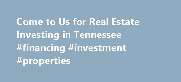 Come to Us for Real Estate Investing in Tennessee #financing #investment #properties http://san-jose.remmont.com/come-to-us-for-real-estate-investing-in-tennessee-financing-investment-properties/  # Memphis Investment Properties Our Properties All Properties Properties Map Growing your Investment Our mission at Memphis Investment Properties is offering complete turn-key service, new construction, and residential single-family properties for local and foreign real estate investors. With our…