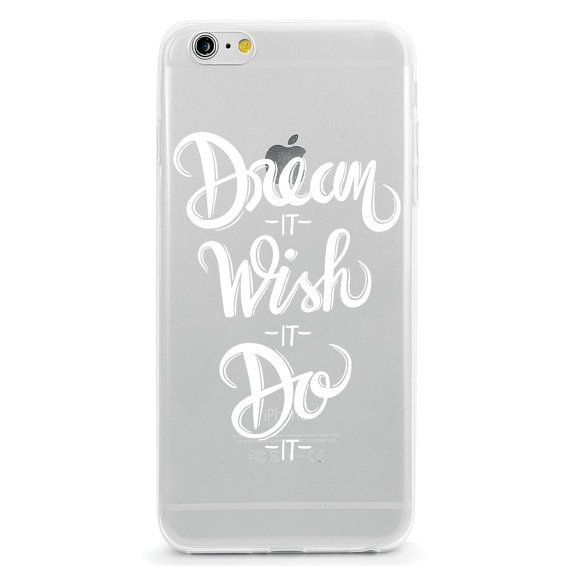 Dream it Wish it Do it iPhone 6 Case Motivational by LovinaCases