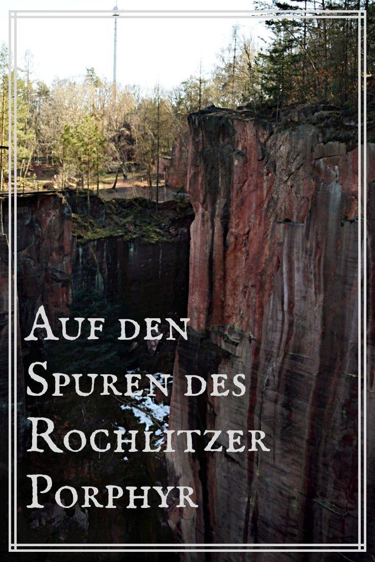 Auf Den Spuren Des Rochlitzer Porphyr Der Porphyrlehrpfad Auf Dem Rochlitzer Berg Routinebruch Urlaub In Deutschland Reisen Reisen Deutschland