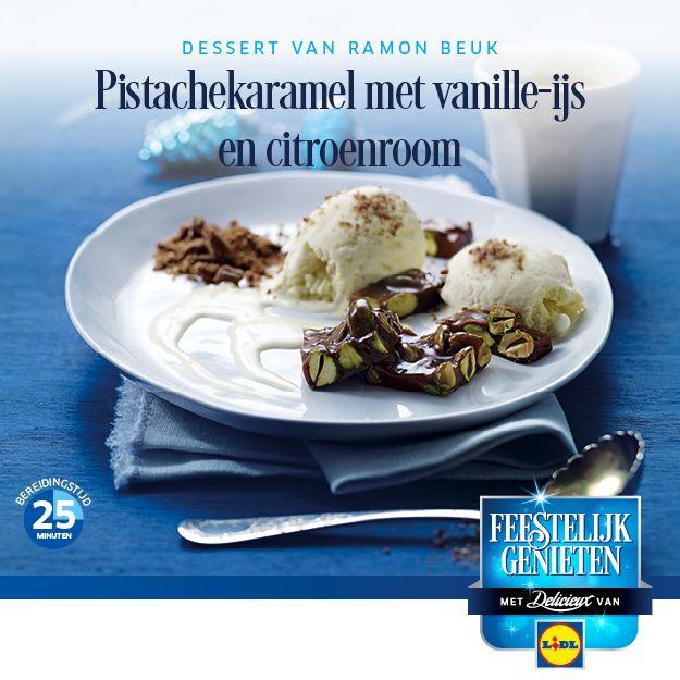 #Recept voor Pistachekaramel met vanille-ijs en citroenroom #Lidl #Dessert #Kerst #ijs