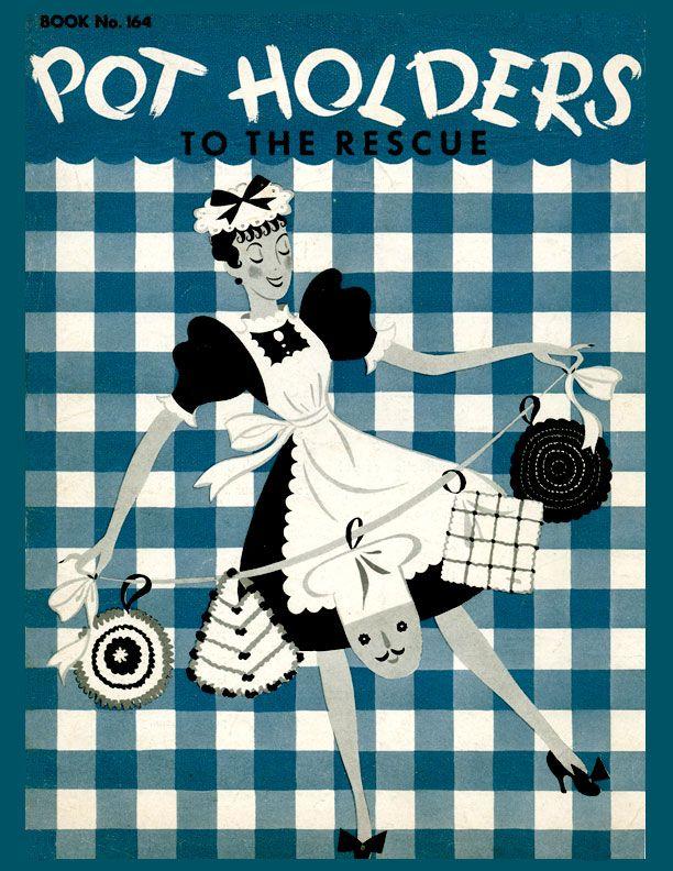 Pot Holders to the Rescue | Book No. 164 | The Spool Cotton Company