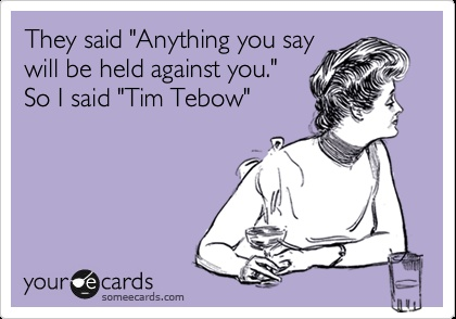 Tim Tebow!!!!!!!!!!!!!!!!!!!!!!!!!!!!!!!!!!!!!!!!!!!!!!!!!!!!!!!!!!!!!!!!!!!!!!!!!!!!!!!!!!!!!!!!!!!!!!!!!!!!!!!!!!!!!!!!!!!!!! I WILL MARRY HIM ONE DAY!!!!!!!!!!!!!!!!!