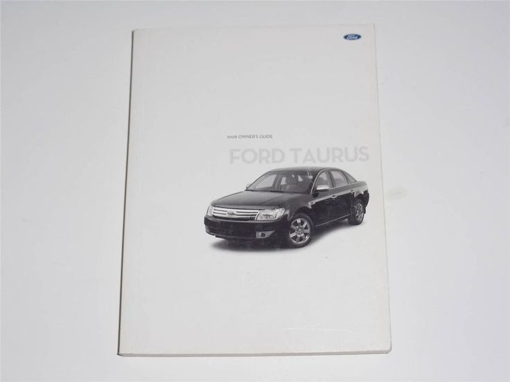 2008 Ford Taurus Owners Manual Book