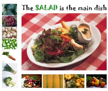 """""""Salad is the main dish"""" sign designed by Barbara"""