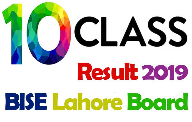 10th Class Result 2019 BISE Lahore Board is going to