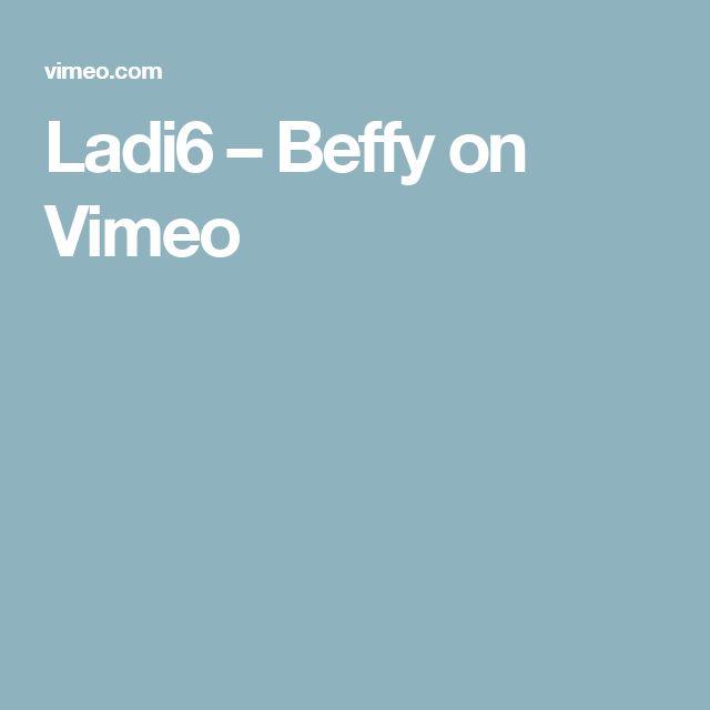 Ladi6 – Beffy on Vimeo
