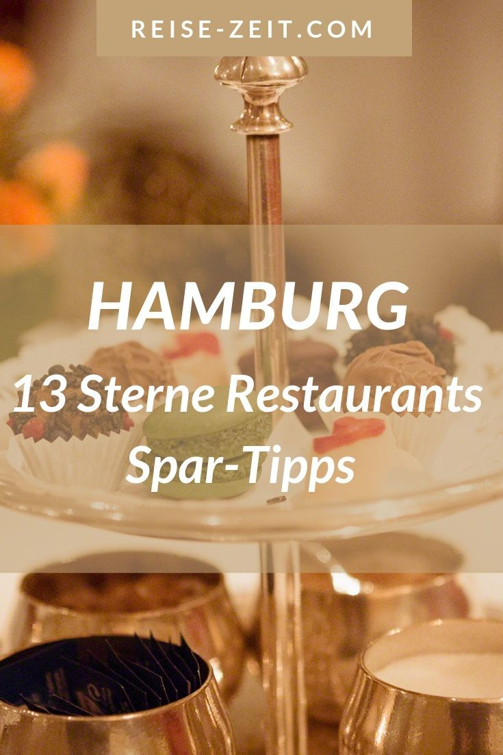 13 Sterne-Restaurants in Hamburg – Insider Tipps für jedermann | Luxus Reiseblog – Reise-Zeit.com