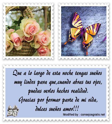 buscar poemas bonitos de buenas noches para mandar,descargar los mejores mensajes de buenas noches:  http://www.consejosgratis.net/lindos-mensajes-de-buenas-noches-para-mi-amor/