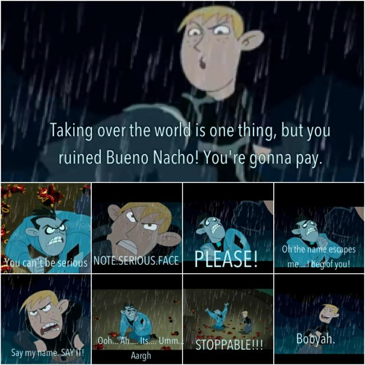 Haha Drakken can never remember his name and its been three years! Kim Possible So the Drama movie
