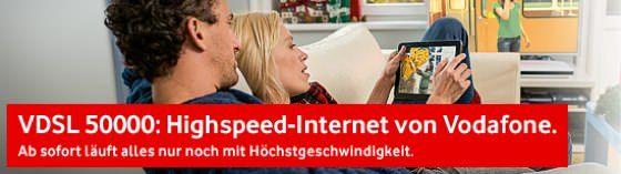 Info: Vodafone DSL Kunden - nach Verfügbarkeit Upgrade auf VDSL 50.000 gratis - myDealZ.de