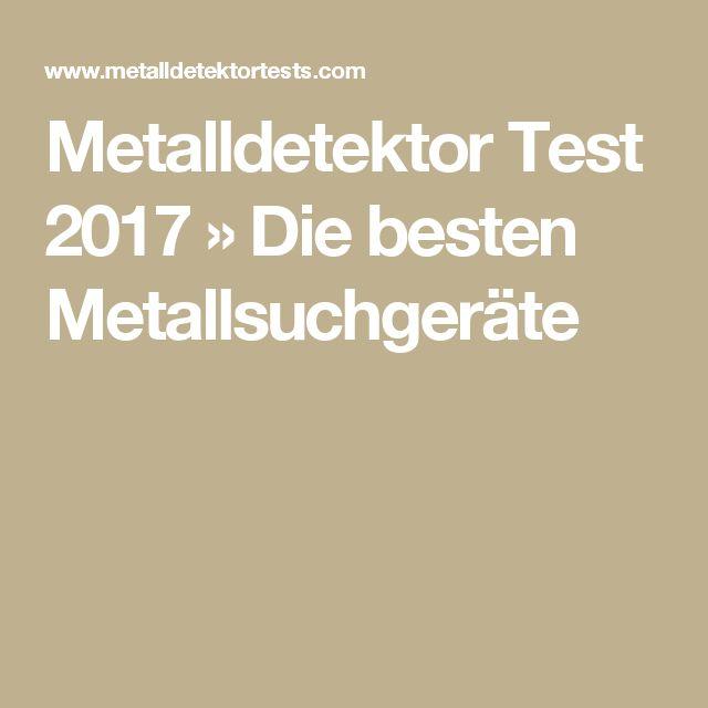 Metalldetektor Test 2017 » Die besten Metallsuchgeräte