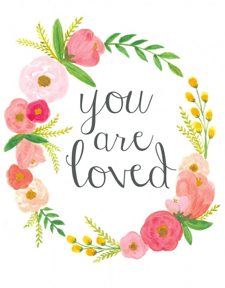 your are loved print: