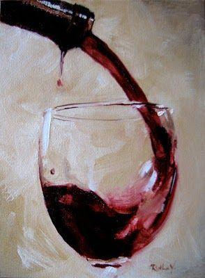 Ruthie V. Fine Art & Murals: Copa de vino. Ésta es una clara muestra de que este caldo es un elemento muy preciado en el mundo del arte.