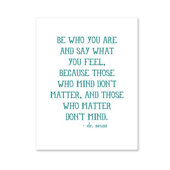 Be Who You Are /// Dr. Seuss quote print by WrenPapers on Etsy
