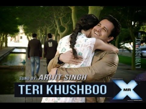 Teri Khushboo Lyrics Mr X Arijit Singh ft Emraan Hashmi - YouTube