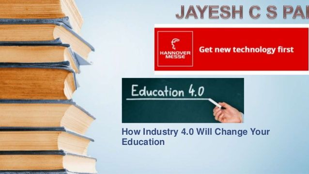Education4 0 How Industry 4 0 Is Going To Change The Education System