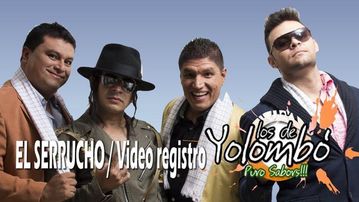 El Serrucho (Parodia) Video Registro Oficial - Los De Yolombo