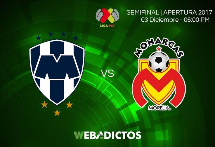 Monterrey vs Morelia, Semifinal Apertura 2017 ¡En vivo por internet! - https://webadictos.com/2017/12/03/monterrey-vs-morelia-semifinal-a2017/