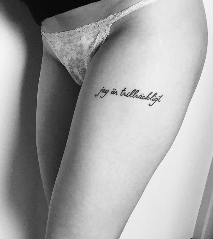"""My first tattoo. """"I am enough"""" in Swedish                                                                                                                                                                                 More"""