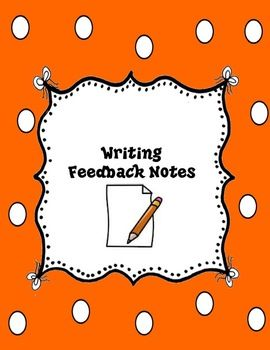 Writing Feedback Notes Freebie Handy writing tip sheets that can be used for teacher editing of student writing. Brief notes for editing meaning and content, grammar, punctuation, and penmanship can be written to help guide revisions.