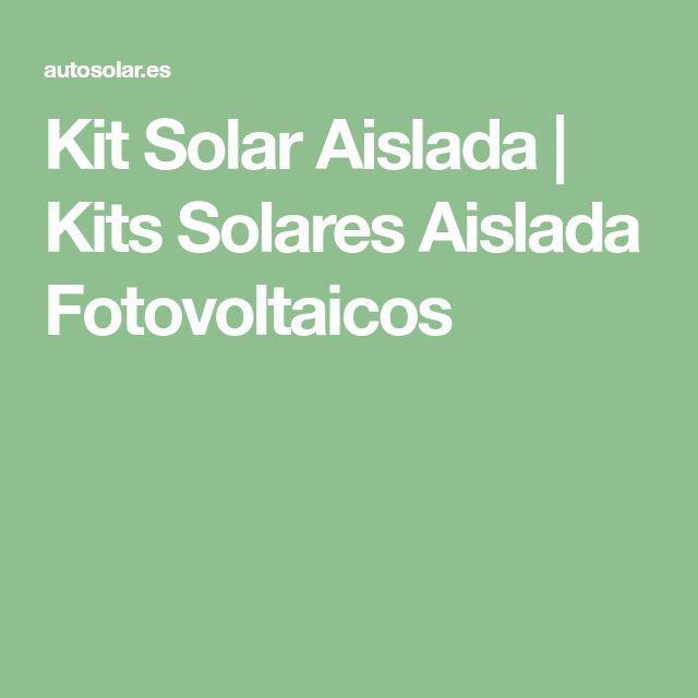 Kit Solar Aislada | Kits Solares Aislada Fotovoltaicos