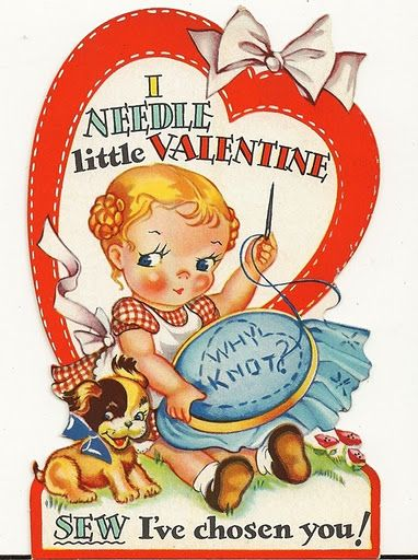 Super cute vintage valentine. Would make a cute embroidery pattern to hang on the wall of the sewing room.