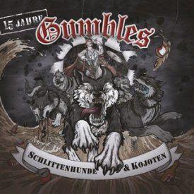 Gumbles - Schlittenhunde & Kojoten (2016)