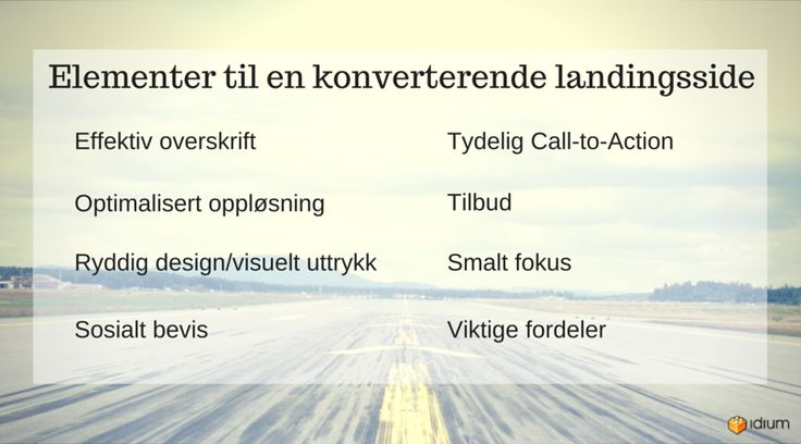Grafikk med tekst om konverterende landingsside..Tydelig Call-to-Action Tilbud Smalt fokus Viktige fordeler Effektiv overskrift Optimalisert oppløsning Ryddig design/visuelt uttrykk Sosialt bevis
