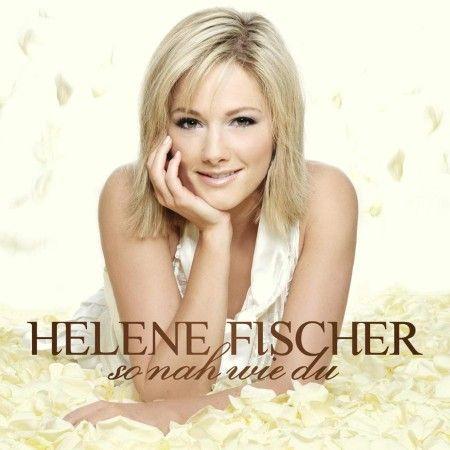 CD Cover Vorderseite So Nah Wie Du von Helene Fischer