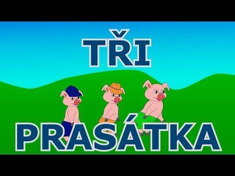 Tři prasátka / O třech prasátkách / Tři malá prasátka - Animovaná pohádka pro nejmenší a malé děti - YouTube