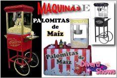 SERVICIOS - divertishows.com MAQUINAS DE PALOMITAS DE MAIZ