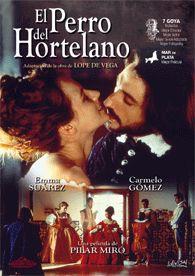 El perro del hortelano (1996) España. Dir.: Pilar Miró. Comedia. S. XVII -- DVD CINE 2358