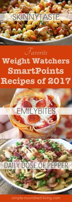 Top SmartPoints Recipes of the Year (2017) From My Favorite Weight Watchers Recipe Sites: Emily Bites, Slender Kitchen, SkinnyTaste, Snack Girl, Recipe-Diaries, Drizzle Me Skinny, Eat Yourself Skinny, Meal Planning Mommies and Daily Dose of Pepper - Simple-Nourished-Living.com