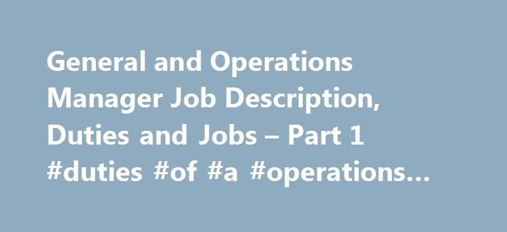 General and Operations Manager Job Description, Duties and Jobs - operations manager job description