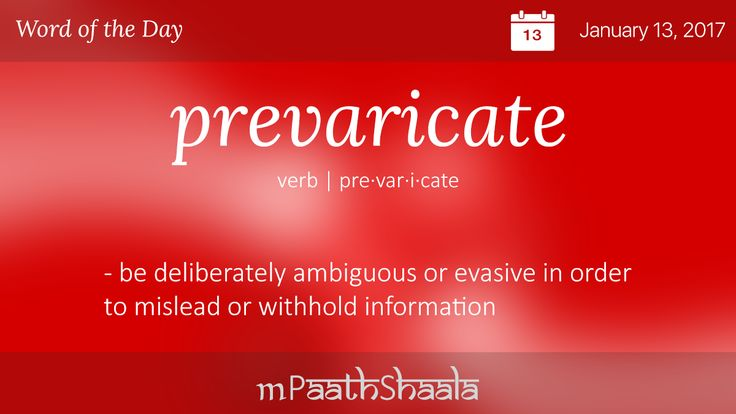 Definitions, Synonyms & Antonyms of prevaricate - Word of the Day