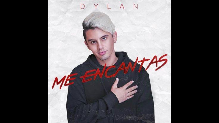 Dylan Fuentes - Me Encantas (Official Audio)
