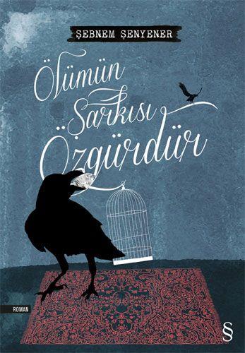 http://www.kitapgalerisi.com/Olumun-Sarkisi-Ozgurdur-_173854.html#0