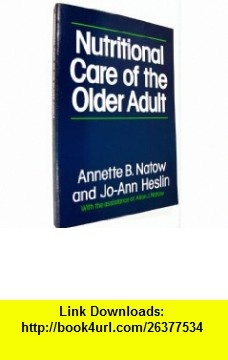 10 best pdf ebooks images on pinterest pdf tutorials and before i die nutritional care of the older adult 9780023862007 annette b natow jo fandeluxe Gallery