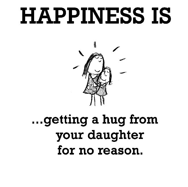 happiness is hug from daughter - Google Search