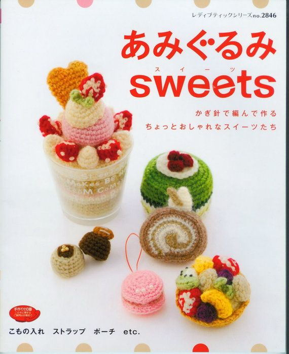 Amigurumi  Sweets Japanese Ebook Pattern AMI04 Instant by Bielleni, €2.00