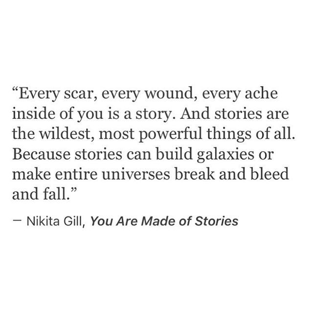 You Are Made Of Stories