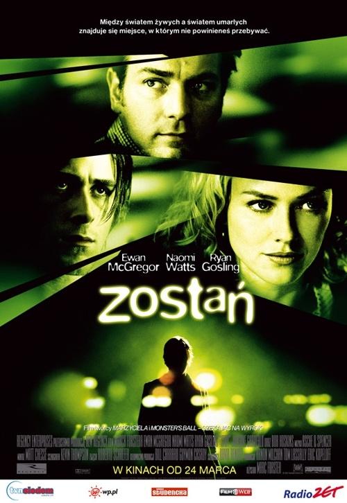 Stay / Zostań (2005)
