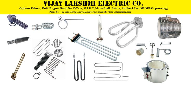 Vijay Lakshmi Electric is the reputed company for manufacturer heating Elements, Cartridge Heaters, Strip Finned Heaters, Space Heater and Special Tubular Heater in Mumbai. For more information visit our website or contact us at: +91-9820146751.