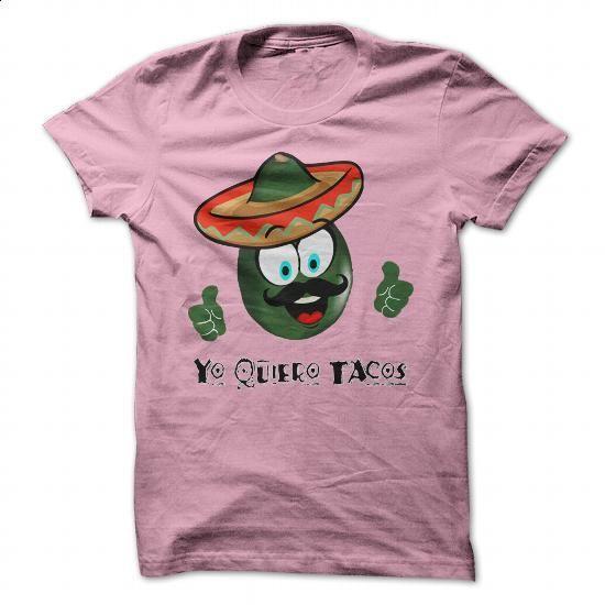 YO QUIERO TACOS T-SHIRT - #linen shirts #make your own t shirts. PURCHASE NOW => https://www.sunfrog.com/Drinking/Funny-T-shirt-88578809-Guys.html?60505