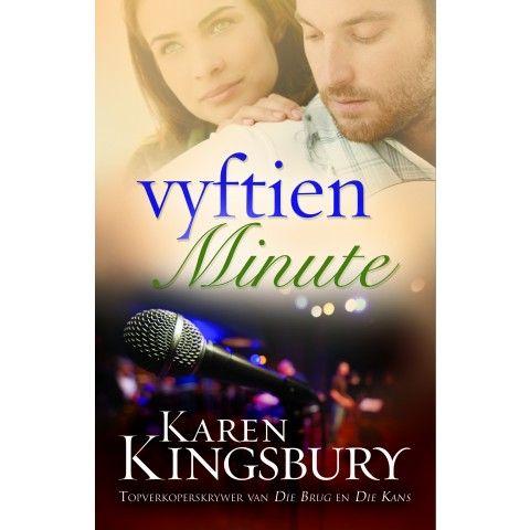 VYFTIEN MINUTE. Sal hy alles waarvoor hy eens lief was opgee vir vyftien minute van roem?...Karen Kingsbury