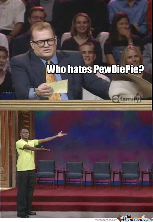 PewDiePie Haters IF UR NOT A PEWS OR CUTES FAN U HAVE NO LIFE UR SADD