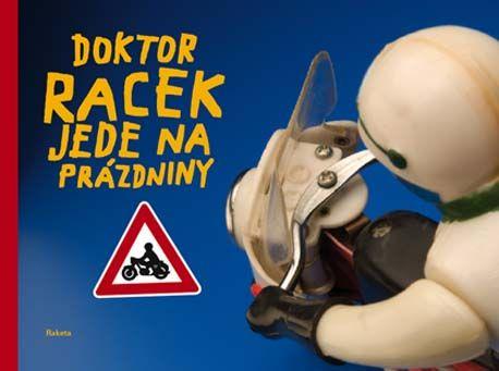 Doktor Racek jede na prázdniny :: Milada Rezková